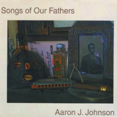 Songs of Our Fathers (2009) - CD cover