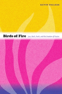 Birds of Fire by Kevin Fellezs