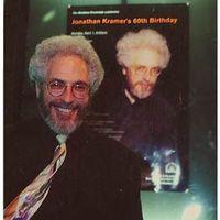 Jonathan Kramer's 60th Birthday Concert at Miller Theater
